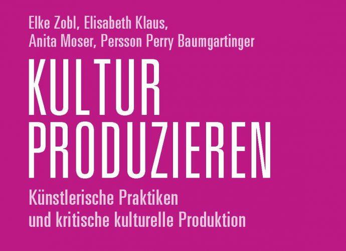 Cover des Buchs Kultur Produzieren